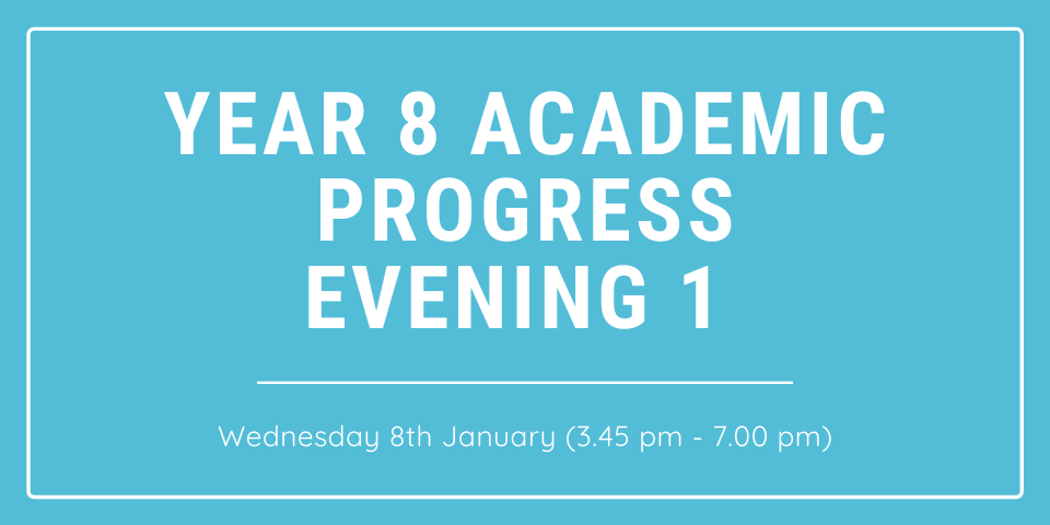 Year 8 Academic Progress Evening 1